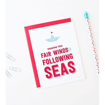 Fair Winds & Following Seas good luck greeting card