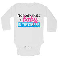 Nobody Puts A Baby In The Corner Funny Kids Onesuit - B106