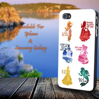 All Disney Princess Quotes - Print on hard plastic for iPhone case. Please choose the option.