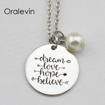 DREAM LOVE HOPE BELIEVE Inspirational Hand Stamped Engraved Custom Pendant Female Necklace Gift Jewelry,10Pcs/Lot, #LN1785