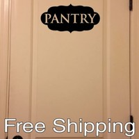 PANTRY - wall vinyl sticker inspirational art home ornate decor FREE SHIPPING!!!