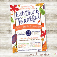 Whimsical Fall Leaves - Eat, Drink and Be Thankful Thanksgiving Party Digital Printable Invitation