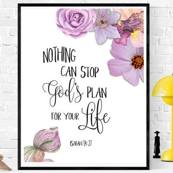 Isaiah 14:27, Nursery decor, Bible Printable, Bible printable art, Bible decor,  floral printable, floral decor, scripture printable,