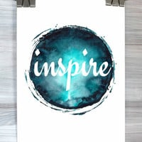 Inspirational Wall Art Print Inspire Print Watercolor Typography Quote Dorm Room Bedroom Home Decor