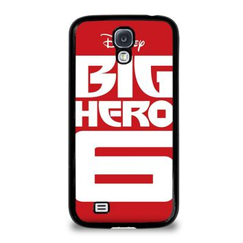BIG HERO 6 '1 Disney Samsung Galaxy S4 Case Cover