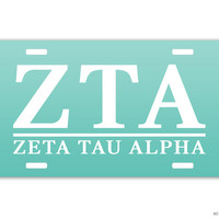 ZTA Zeta Tau Alpha Classic Sorority License Plate // Choose Your Colors