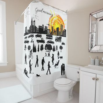 Good Morning, City funny, positive, unique Shower Curtain