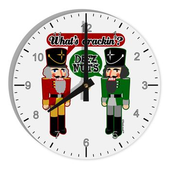 "Whats Crackin - Deez Nuts 8"" Round Wall Clock with Numbers by TooLoud"