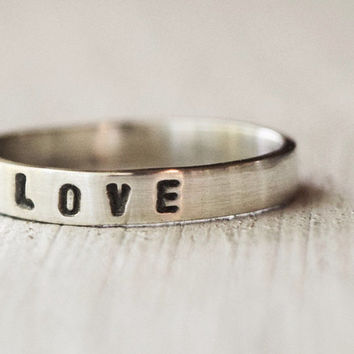 Love  - Personalized Jewelry  -  Sterling Silver Ring - Stacking Ring - Bridesmaids Ring - Custom Made