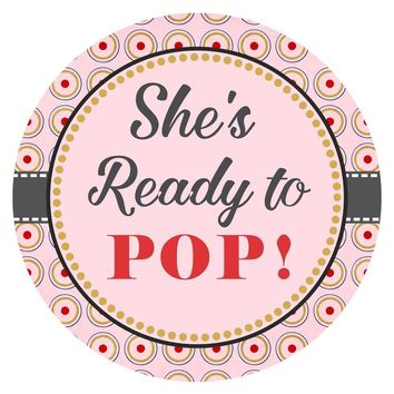 She is Ready to Pop Sticker Labels - Baby Girl Shower Party Favor Labels in Pink Circles - Set of 30
