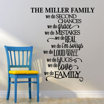 We Do Family Personalized Custom Family Name Quote Vinyl Wall Decal Sticker