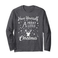 Have Yourself A Merry Little Christmas Deer Long Sleeve Tee