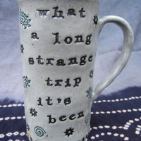 "Grateful Dead MUG ~ LARGE Black and Green Paisley DeadHead (~):} ""TRUCKIN"" !! ~ what a long strange trip its been ~ Tapestry ~ Gift"
