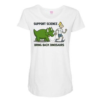 bring back dinosaurs Maternity Scoop Neck T-shirt