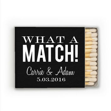 """75 Personalized """"What A Match"""" Matches - Only 1.00 each"""