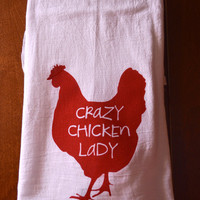 Crazy Chicken Lady Dish Towel