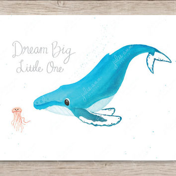 Dream Big Little One Humpback and Jellyfish Art Print, Whale Art, Watercolor Nursery Decor, Humpback Whale Art, Whale Nursery, Baby Room Art