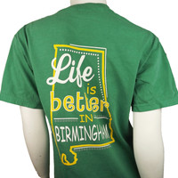 Cc Life Is Better In Birmingham Tee | Snoozy's College Bookstore