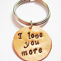 I love you more Keychain, Personalized Keychain, Metal Keychain Hand Stamped, christmas gift idea, 7th anniversary 5th, brass copper silver