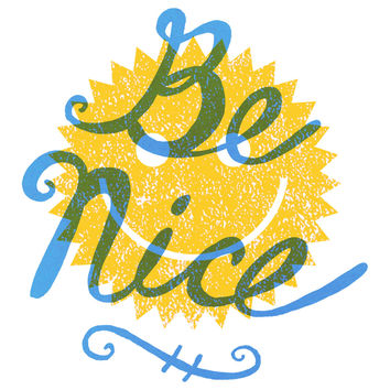 "Nick Nelson's ""Be Nice"" wall decal"