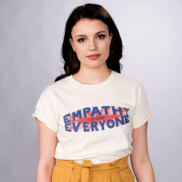 Empathy Is For Everyone Shirt