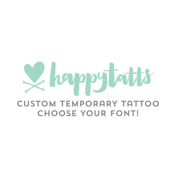 custom temporary tattoos choose your font personalized tattoos fake tattoos custom valentine gift customized tattoo design name or quote