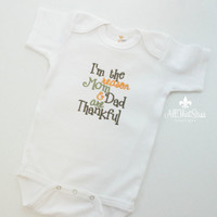 Baby Boys or Girls Thanksgiving Clothes - Bodysuit - Creeper - Outfit - Baby Shower Gifts - Fall - Im The Reason Mom and Dad Are Thankful