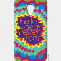 Hello Dear Never Fear Moto G2 Case | Dhwani Mankad