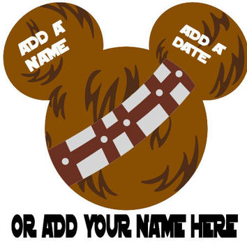 Star Wars Chewbacca Personalized w/ Name/Date Mickey Mouse Head Disney Vacation Birthday Printable Iron On Transfer DIY Clipart