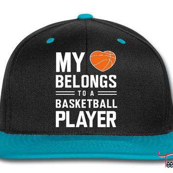 My heart belongs to a basketball player Snapback