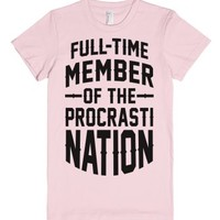 Full-Time Member Of The Procrasti Nation-Female Light Pink T-Shirt