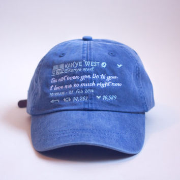 I Love Me - Kanye Tweet Embroidered Hat