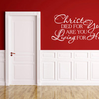 Christian Wall Decal. Christ Died For You - CODE 174
