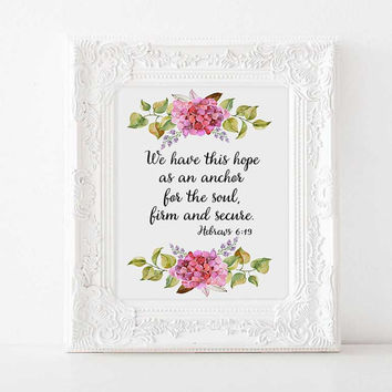 Bible Verse Wall Art, Christian Scripture Print, We Have This Ho