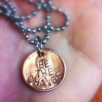 """BE THE CHANGE"" PENNY NECKLACE"