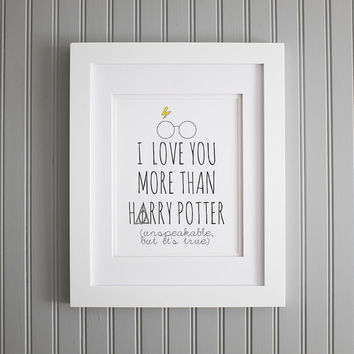 Harry Potter Quote, I Love You Wall Art, Motivation Art Print, Motivation Wall Poster, Home Decor
