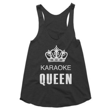 Karaoke Queen, funny, spring break, party, girls night, music, night out, singer, racerback tank, graphic tee, Yoga Top, Gym Top, workout