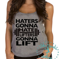 Haters Gonna Hate Workout Tank, Gym Tank, Running Tank, Gym Shirt, Running Shirt, Workout Shirt, crossfit tank, workout clothes, gym clothes
