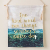 One kind word canvas banner flag