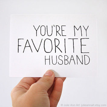 Anniversary Card for Husband. You're My Favorite Husband. Black, White Text.