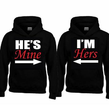 I'm HERS - He's MINE Hoodies+Your NAMES on the back or another text