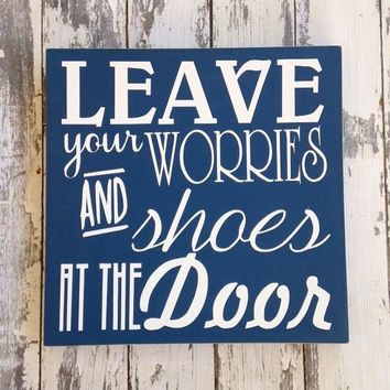 """Leave Your Shoes and Worries"" Hanging Sign"