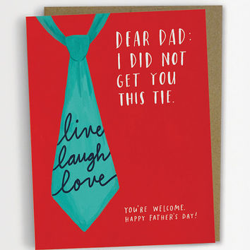 Live Laugh Love Tie Father's Day Card, Funny Father's Day Card / No. 238-C