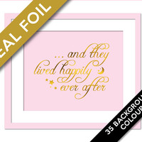 And They Lived Happily Ever After Art Print - Gold Foil Print - Nursery Wall Art - Real Foil Typography - Gold Bedroom Print - Nursery Decor