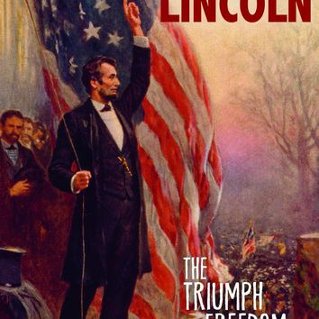 The Presidency of Abraham Lincoln The Greatest U.S. Presidents