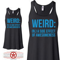 Funny Weird Awesome Women's Flowy Summer Tank Top - Racerback Side Effect Tanks Ladies Racer Back Tops Cute Shirt