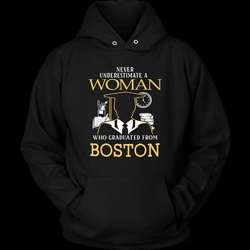 Never underestimate a woman who graduated from Boston Hoodie & T-shirt