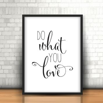 Do What You Love Quote Canvas Painting Nursery Wall Art Black White Motivational Poster Print Pictures for Kids Room Home Decor