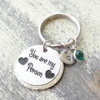 Custom You're My Person Keychain