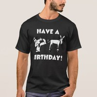 Have A KickAss Birthday Cool Funny T-Shirt